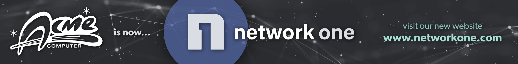 Acme is now Network One